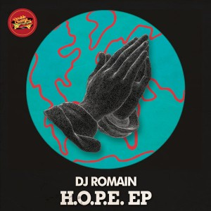 DJ Romain - H.O.P.E. EP [Double Cheese Records]