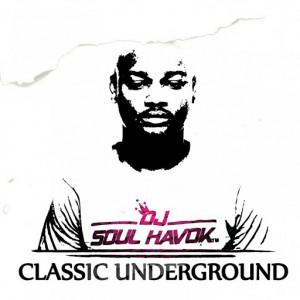 DJ Soul Havok - Classic Underground [Groove Mo Music]