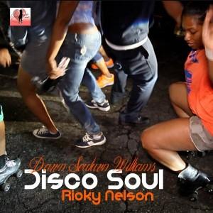 Dawn Souluvn Williams & Ricky Nelson - Disco Soul [Souluvn Entertainment]