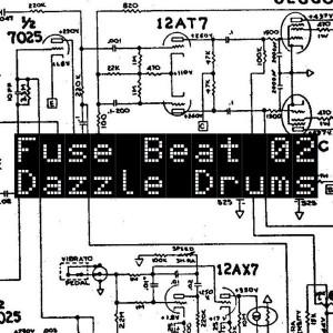 Dazzle Drums - Fuse Beat 02 [Green Parrot Recording]