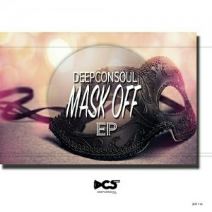 Deepconsoul - Mask Off EP [Deepconsoul Sounds]