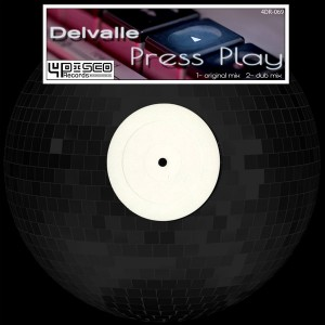 Delvalle - Press Play [4Disco Records]