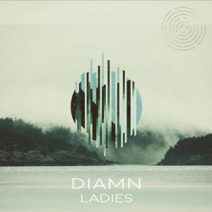 Diamn - Ladies [Maze Records]