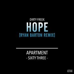 Dirty Freek - Hope (Ryan Barton Remix) [ApartmentSixtyThree]