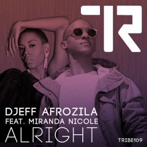 Djeff Afrozila - Alright [Tribe Records]