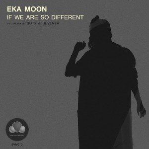 Eka Moon - If We Are so Different [Beatsvoxmelodies]