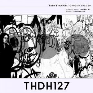 Fabb & Blooh - Gangsta Bass [Three Dot House]