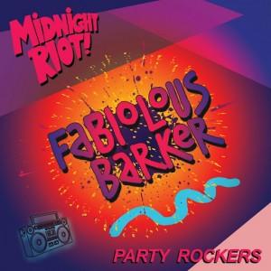 Fabiolous Barker - Party Rockers [Midnight Riot]