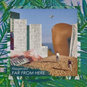 Fitzzgerald - Far from Here [WotNot Music]