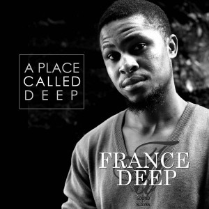 France Deep - A Place Called Deep [Sound Slaves Music]