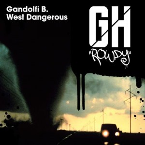 Gandolfi B. - West Dangerous [Gangsta House]
