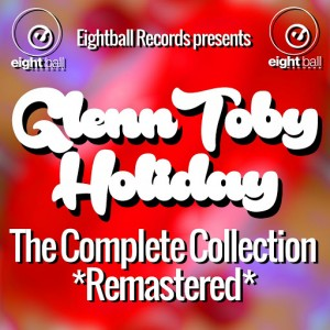Glenn Toby - Holiday [Eightball Records Digital]