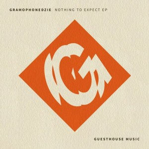 Gramophonedzie - Nothing To Expect EP [Guesthouse Music]