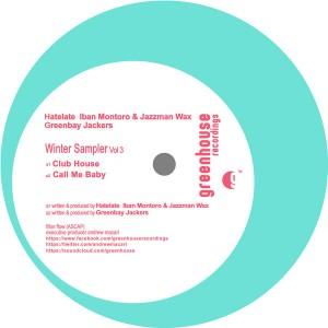 Hatelate, Iban Montoro & Jazzman Wax, Greenbay Jackers - Winter Sampler Vol 3 [Greenhouse Recordings]