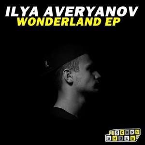 Ilya Averyanov - Wonderland [Sorry Shoes]
