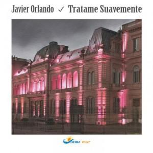 Javier Orlando - Tratame Suavemente [BEIRA-MAR]
