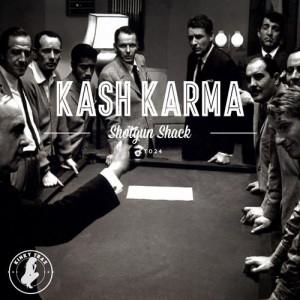 Kash Karma - Shotgun Shack [Kinky Trax]