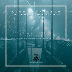 Kerri Chandler - The Way It Goes (Track 1) [Madhouse Records]