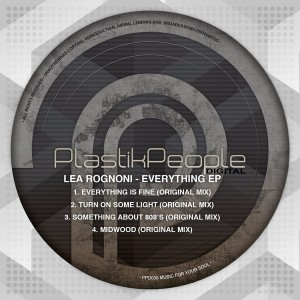 Lea Rognoni - Everything EP [Plastik People Digital]