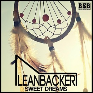 Leanbacker - Sweet Dreams [Beats Since Birth]