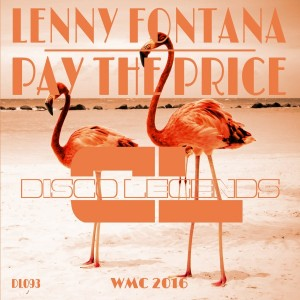 Lenny Fontana - Pay the Price [Disco Legends]