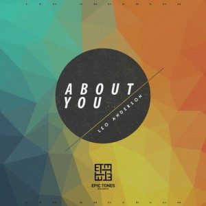 Leo Anderson - About You [Epic Tones Records]