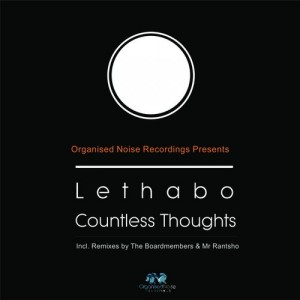Lethabo - Countless Thoughts [Organised Noise Recordings]