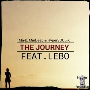 Ma-B, MinDeep & HyperSOUL-X Feat. Lebo - The Journey [Hyper Production (SA)]