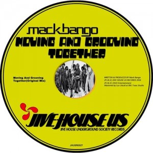 Mack Bango - Moving And Grooving Together [Jive House US Records]