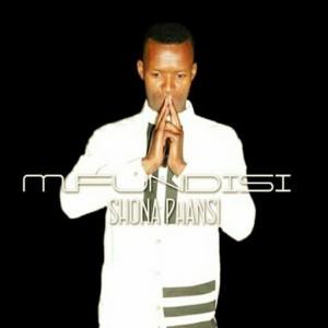 Mfundisi - Shona Phansi [Maze Music Records]