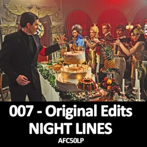 Night Lines - 007 - ORIGINAL EDITS [Adam Funk Club]