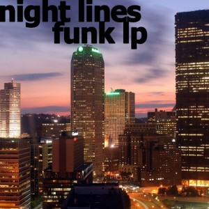 Night Lines - FUNK LP [Adam Funk Club]