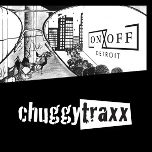 ON-OFF - Detroit [Chuggy Traxx]