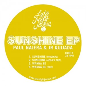 Paul Najera & Jr. Quijada - Sunshine [Late Night Jackin]