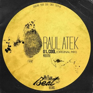Raul Atek - Cool [My Own Beat Records]
