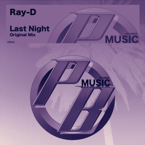Ray-D - Last Night [Pure Beats Records]
