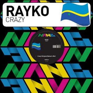 Rayko - Crazy [Nang]