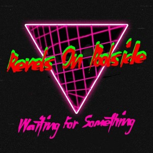 Revels On Poolside - Waiting For Something [Revels On Poolside]