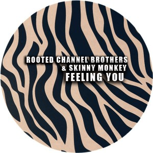 Rooted Channel Brothers & Skinny Monkey - Feelin You [Afro Rebel Music]
