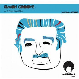 Simon Groove - El Pepe (Vocal Mix) [Manyoma Music]