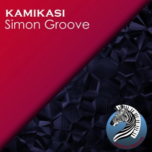 Simon Groove - Kamikasi [Zelebra Records]