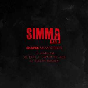 Skapes - Mean Streets EP [Simma Red]