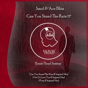 Smol - Can You Stand The Rain [House Head Session]