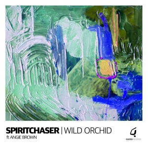 Spiritchaser - Wild Orchid Ft Angie Brown [Guess Records]