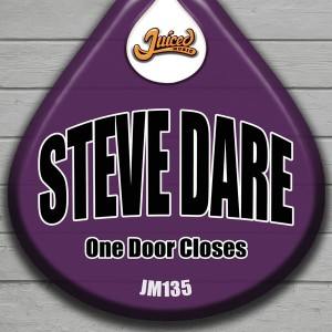 Steve Dare - One Door Closes [Juiced Music]