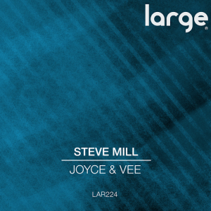 Steve Mill - Joyce & Vee [Large Music]