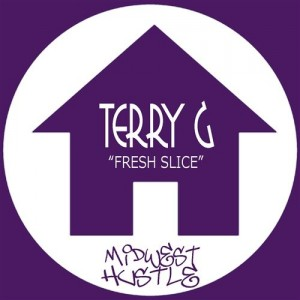 Terry G - Fresh Slice [Midwest Hustle]