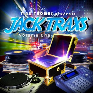 Tink Thomas - JACK TRAXS, Vol. I [Majic Soul Records]
