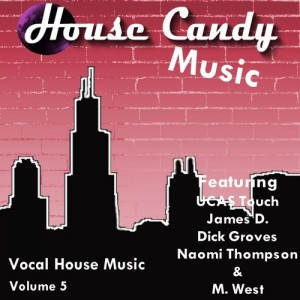 UCAS Touch - House Candy Music V5 [Touch Records]