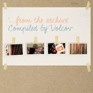 Various Artists - ...From The Archive compiled by Volcov [BBE]